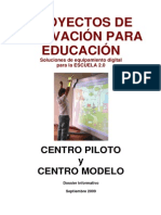 Dossier Informacion Centros Piloto y Centros Modelo 2009