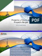 Texas Energy Summit Presente y Futuro Del Proyecto Burgos PEMEX