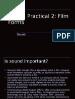 Unit 1 Practical 2 Film Forms Sound Presentation