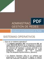 Administración y Gestión de Redes Parte 1