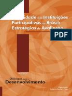 PIRES, Roberto Rocha. Efetividade Da Instituições Participativas No Brasil