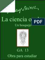 GA 013 - LA CIENCIA OCULTA - Un bosquejo - RUDOLF STEINER - español