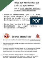 Sopro diastólico por insuficiência das valvas aórtica e.ppt