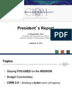 Sept. 10, 2014, report by Randy Mills, president of California stem cell agency