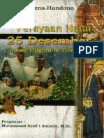Irena Handono Perayaan Natal 25 Desember Antara Dogma Toleransi