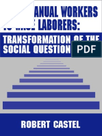 Castel, Robert. From Manual Workers to Wage Laborers. Transformation of the Social Question