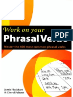 Work on Your Phrasal Verbs - Master the 400 Most Common Phrasal Verbs (ORG)