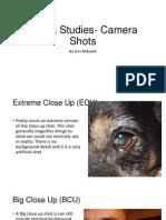 Media Studies- Camera Shots