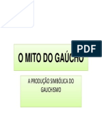 o Mito Do Gaúcho Slides