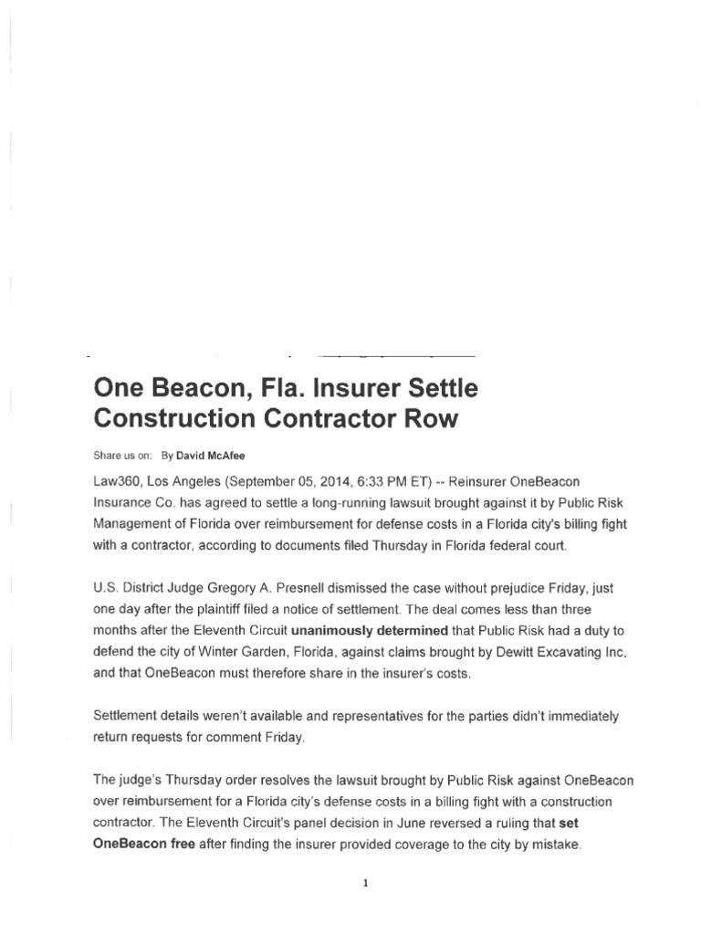 one beacon fla insurer settle construction contractor row