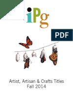 IPG Fall 2014 Artist, Artisan, & Craft Interest Titles