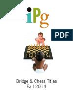 IPG Fall 2014 Bridge & Chess Titles