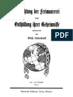Ludendorff Erich - Vernichtung Der Freimaurerei Durch Enthuellung Ihrer Geheimnisse (1931, 112 S., Scan, Fraktur)