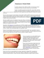 Sane Abitudini Per Mantenere I Denti Puliti