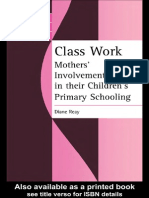 Diane Reay Class Work Mothers Involvement in Their Childrens Primary Schooling Women and Social Class 1998