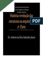 História e Evolução Das Estruturas Na Arquitetura Parte 2 _UNIDADE I