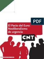 CNT-el Pacto Del Euro Neoliberalismo en Urgencias
