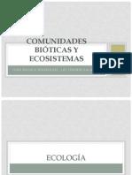 Comunidades Bióticas y Ecosistemas