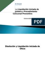 Sesion VIII - Disolucion y Liquidacion de Oficio - Procedimiento Concursal Preventivo y Quiebra