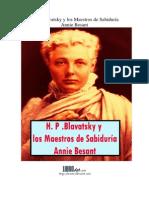 H. P. Blavatsky y Los Maestros de Sabiduría - Annie Besant