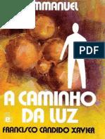 Chico Xavier - Emmanuel - A Caminho Da Luz