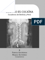 Folleto Coca No Es Cocaina. Cocaleros de Bolivia y Perú