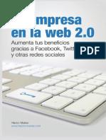 Tu Empresa en La Web 20 Aumenta Tus Beneficios Gracias a Facebook Twitter y Otras Redes Sociales