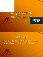 Degenerative Arthropathies