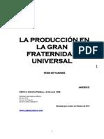 La Producción en La GFU