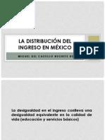 La Distribución Del Ingreso en México Exposición