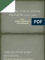 Planning for Academic Program JOCO(Jowo Community) 2009-2010
