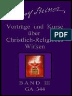 GA 344 - Rudolf Steiner - Vorträge und Kurse über christlich-religiöses Wirken - BAND 3