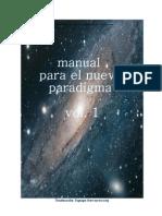 Manual Para El Nuevo Paradigma-Volumen-1