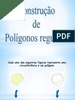 Polígonos Regulares Construções Na Circunferência