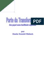 Neale Donald Walsch - Parte Da Transformação