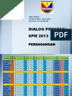 Dialog Prestasi Spm_pd 2013