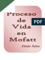 Proceso de Vida - Mofatt