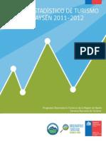 Segunda Edición Anuario Estadístico de Turismo Años 2011 2012, Región de Aysén