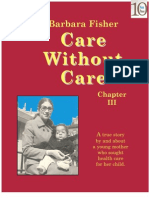 Care Without Care (Chapter III)