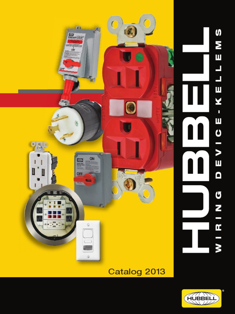 2013 catalog hubbell electrical connector electrical wiring rh scribd com hubbell wiring devices online catalog hubbell wiring devices catalog pdf