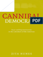 Zita Nunes Cannibal Democracy Race and Representation in the Literature of the Americas Critical American Studies 2008