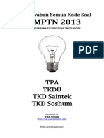 Kunci Jawaban Semua Kode Soal Sbmptn 2013 Kemampuan Tpa, Tkdu, Saintek Dan Soshum (Selasa-rabu 18-19 Juni 2013)