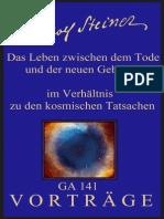 GA 141 - Das Leben zwischen dem Tode und neuer Geburt im Verhältnis zu den kosmischen Tatsachen - Rudolf Steiner
