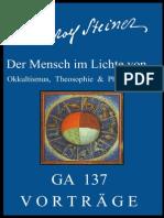 GA 137 - Der Mensch im Lichte von Okkultismus, Theosophie & Philosophie - Rudolf Steiner
