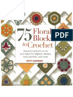 PNR Barnden Betty - 75 Floral Blocks to Crochet - 2012