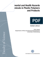 Environmental Environmental and Health Hazards of Chemicals in Plastics Polymers