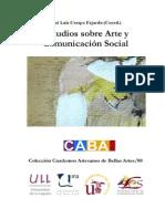 Crespo Fajardo, Jose Luis (Coord) - Estudios Sobre Arte y Comunicacion Social