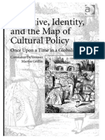 Narrative, Identiity, And the Map of Cultural Policy - Once Upon a Time in a Globalized World - DeVereaux, Constance and Martin Griffin