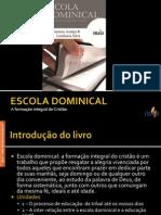 Unidade I - Escola Dominical