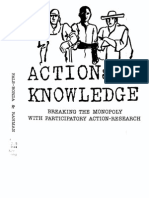 Orlando Fals-Borda, Muhammad Anisur Rahman Action and Knowledge Breaking the Monopoly With Participatory Action-Research 1991
